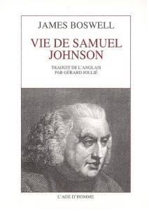 Vie de Samuel Johnson - James Boswell