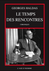 Le temps des rencontres - GeorgesHaldas