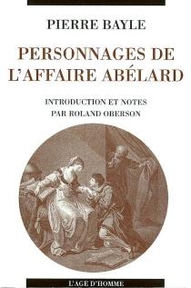 Personnages de l'affaire Abélard et considérations sur les obscénités - PierreBayle
