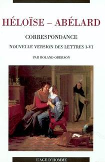 Correspondance : nouvelle version des lettres I-VI - PierreAbélard