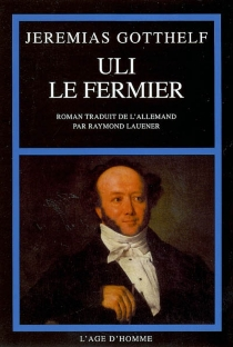 Uli le fermier - JeremiasGotthelf