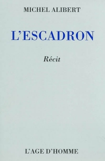 L'escadron - Michel Alibert