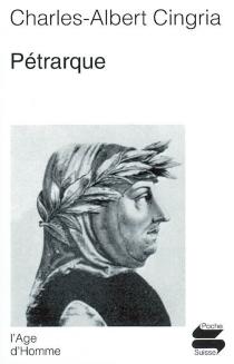 Pétrarque - Charles-AlbertCingria