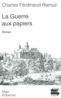 La guerre aux papiers - Charles-FerdinandRamuz