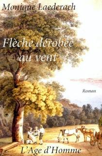 Flèche dérobée au vent - MoniqueLaederach