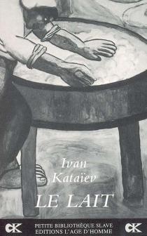 Le lait - IvanKataiev