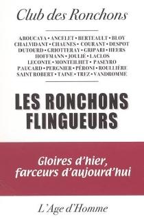 Les Ronchons flingueurs : gloires d'hier, farceurs d'aujourd'hui - Club des ronchons