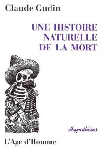 Une histoire naturelle de la mort - ClaudeGudin
