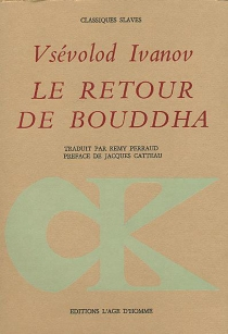 Le retour de Bouddha - VsévolodIvanov