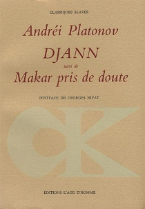 Djann| Suivi de Makar pris de doute - Andreï PlatonovitchPlatonov