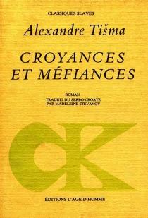 Croyances et méfiances - AleksandarTisma