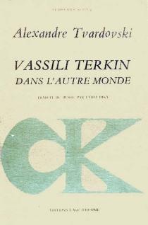 Vassili Terkin dans l'autre monde - AlexandreTvardovski