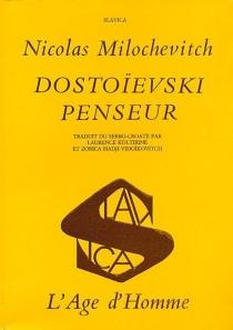Dostoïevski penseur - NikolaMilosevic