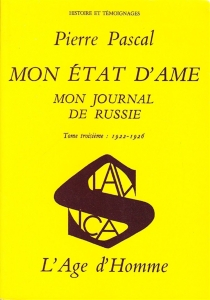 Mon journal de Russie : 03 : Mon état d'âme: 1922-1926 - PierrePascal
