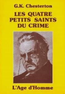 Les Quatre petits Saints du crime - Gilbert KeithChesterton