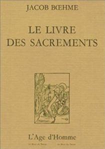 Le Livre des sacrements - JakobBöhme