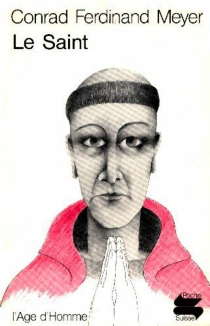 Le Saint - Conrad FerdinandMeyer