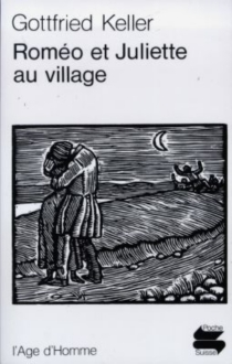 Roméo et Juliette au village - Gottfried Keller
