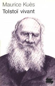 Tolstoï vivant : notes et souvenirs - MauriceKuès
