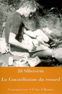 La constellation du renard : une jeunesse - JilSilberstein