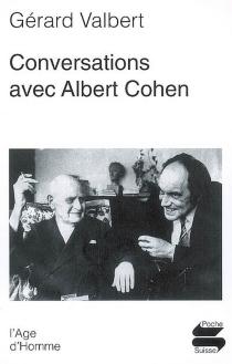 Conversations avec Albert Cohen - GérardValbert