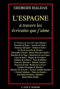L'Espagne par les écrivains que j'aime - GeorgesHaldas