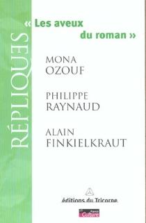 Les aveux du roman - AlainFinkielkraut