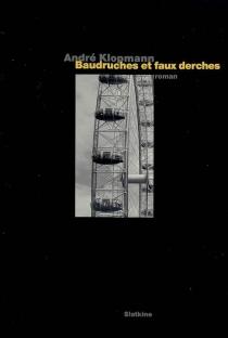 Baudruches et faux derches - AndréKlopmann