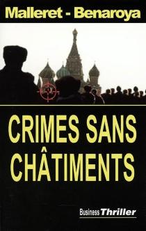 Crimes sans châtiments - FrançoisBenaroya
