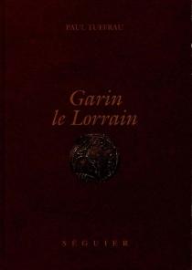 Garin le Lorrain -