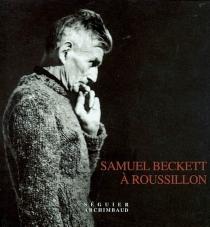 Samuel Beckett à Roussillon -