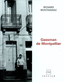 Gassman de Montpellier - Richard Montaignac