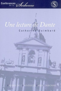 Une lecture de Dante - CatherineGuimbard