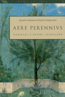 Aere Perennius : hommage à Hubert Zehnacker -