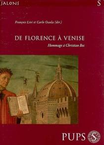 De Florence à Venise : études en l'honneur de Christian Bec -