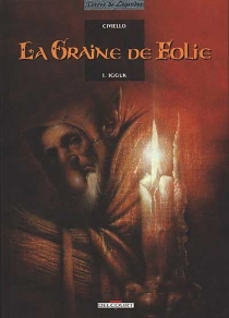 La graine de folie - Emmanuel Civiello