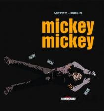 Mickey, Mickey - Mezzo