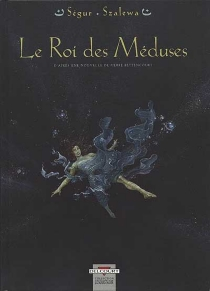 Le roi des méduses - IgorSzalewa