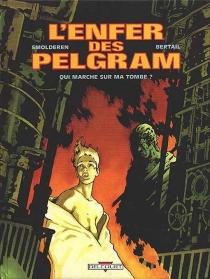 L'enfer des Pelgram - DominiqueBertail