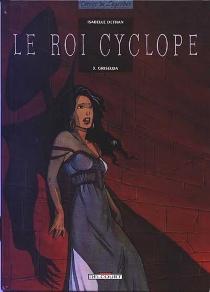 Le roi Cyclope - IsabelleDethan
