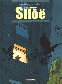 L'histoire de Siloë - SergeLe Tendre