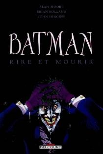Batman : rire et mourir - BrianBolland