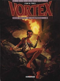 Tess Wood et Campbell| Vortex - Stan