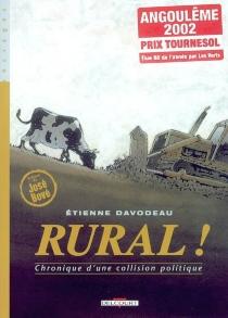 Rural ! : chronique d'une collision politique - ÉtienneDavodeau