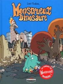 Monstrueux dinosaure - LewisTrondheim