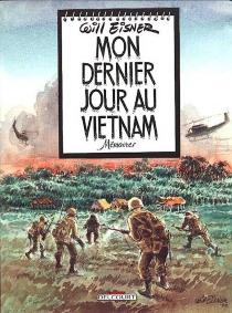 Mon dernier jour au Vietnam - WillEisner