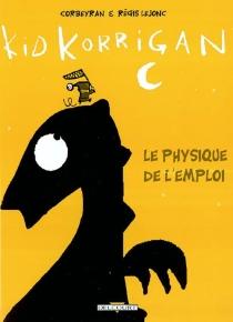 Kid Korrigan, le physique de l'emploi - Corbeyran