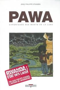 Pawa : chroniques des monts de la Lune - Jean-PhilippeStassen