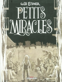 Petits miracles - Will Eisner