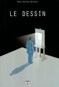 Le dessin - Marc-AntoineMathieu